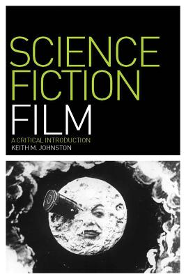 Science Fiction Film By Johnston, Keith M.